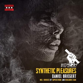 DANIEL BRIEGERT - SYNTHETIC PLEASURES